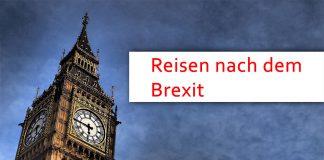 Brexit Reisen Grossbritannien